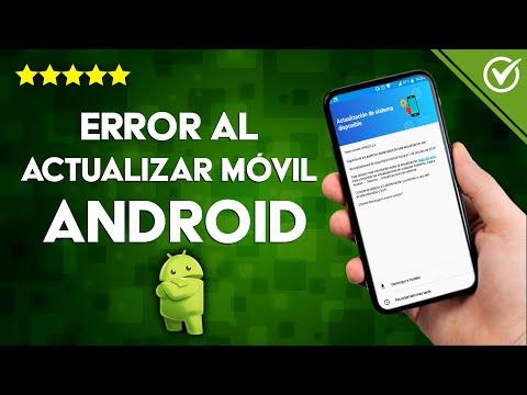 'Error al Actualizar mi Móvil Android' Solución si tu Móvil no Actualiza