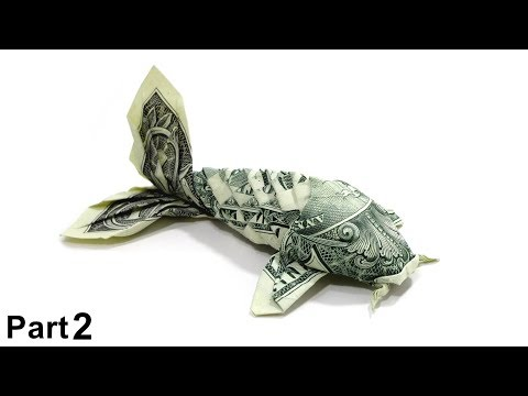 ORIGAMI DOLLAR KOI FISH TUTORIAL (Won Park) PART 2 折り紙  コイ魚 $1 BILLETE