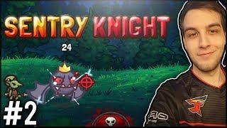 A SE BLOKUJ TE STRZAŁY! - Sentry Knight #2