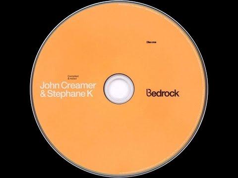 John Creamer & Stephane K – Bedrock (CD1)
