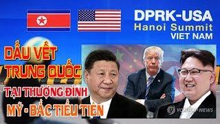 Dấu vết Trung Quốc trong hội nghị thượng đỉnh Mỹ - Bắc Triều Tiên tại Hà Nội