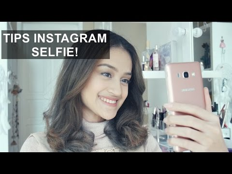 PICTURE PERFECT SELFIE TIPS & MAKE UP | Nadya Aqilla