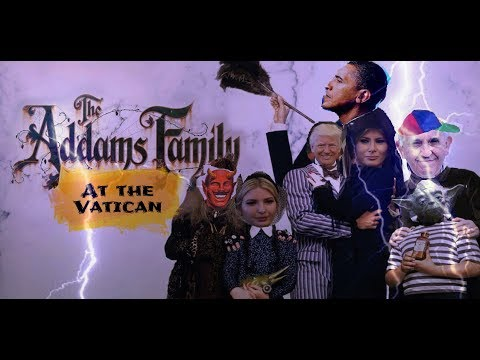Trump Family or Addams Family? Meet Pope Francis