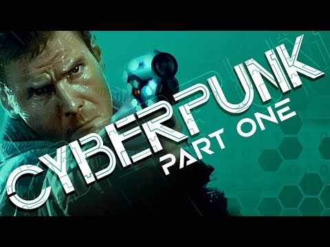 Cyberpunk Documentary PART 1 | Neuromancer, Blade Runner, Shadowrun, Akira