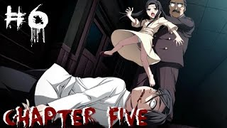 PRINCIPAL YOU SWINE | CORPSE PARTY! - Chapter Five [6]