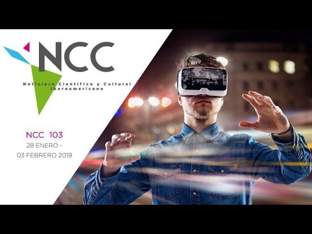 Noticiero Científico y Cultural Iberoamericano, emisión 103. 28 de enero al 03 de febrero 2019.