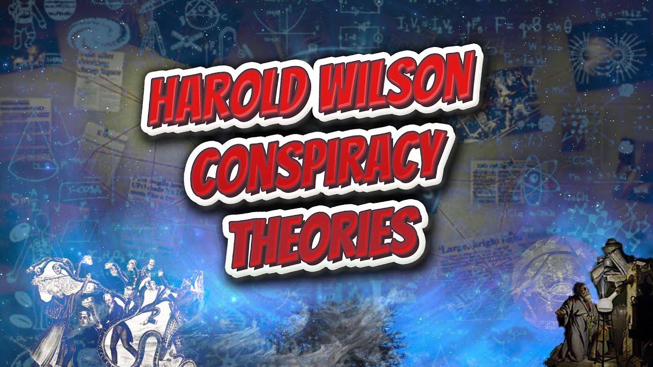 Harold Wilson conspiracy theories