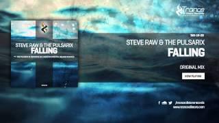 Steve Raw & The Pulsarix - Falling (Original Mix) - [Trance Allstar Records]