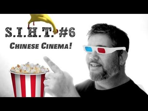 SIHT #6 ► Chinese Cinema!