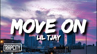 Lil Tjay - Move On (Lyrics)