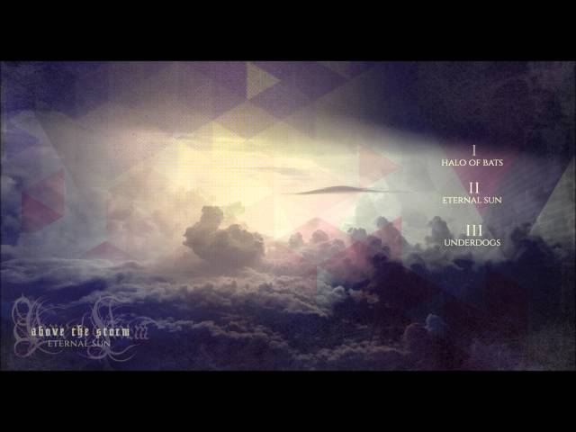 Above The Storm - Eternal Sun | Full EP