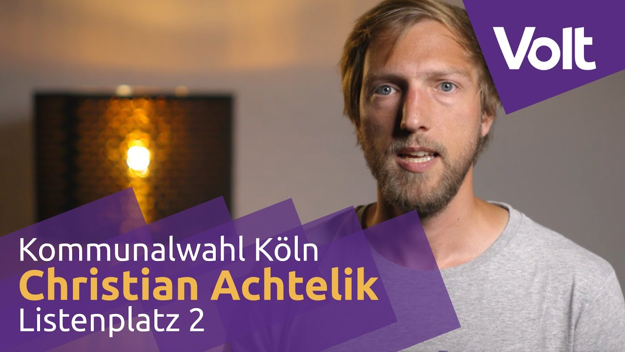 YouTube: Volt Köln Kommunalwahl 2020 - Christian Achtelik für den Stadtrat! #VoteVolt