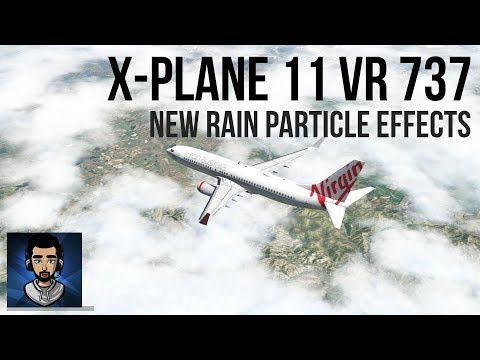 Download New Particle Effects In X Plane 11 Vr Zibo 737 MP3