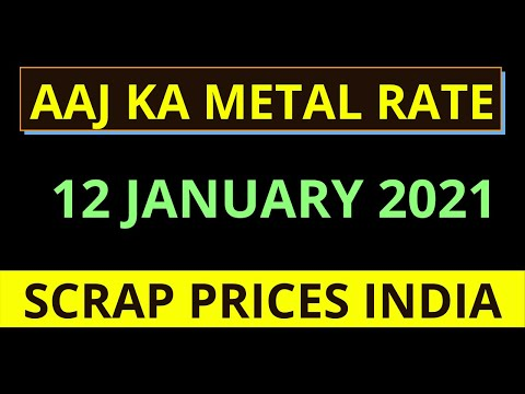12 JANUARY 2021 Aaj Ka Metal Rate, Scrap Prices India, Copper Rate, Aluminum Rate, Metal Rate,