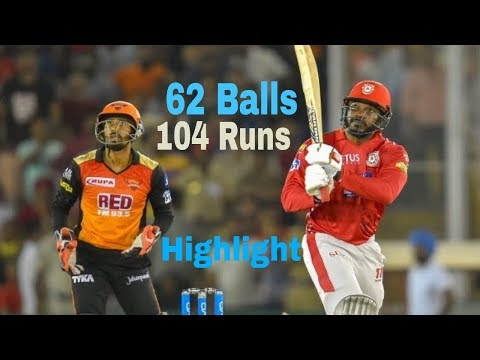 Chris Gayle 104 runs in 62 balls IPL 2018 highlight kings Eleven punjab