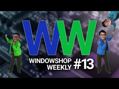 Windowshop Weekly 13 -- The Opposite Of The Worst Team