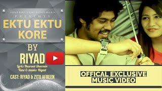 Ektu Ektu Kore by Riyad (Official video)