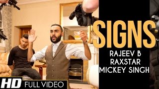 Repeat youtube video SIGNS | Raxstar | Mickey Singh | Music by Rajeev B | Official Video | E3UK Records