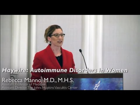 Haywire: Autoimmune Disorders in Women