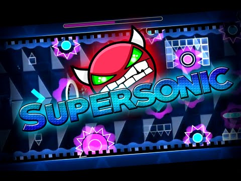 Geometry Dash  Supersonic  Demon 10★  On Stream  Published : ZenthicAlpha