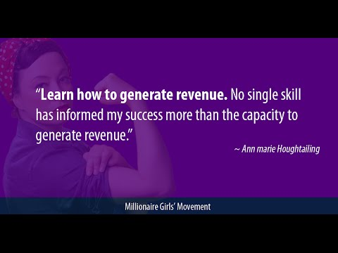 Learn how to generate revenue. No single skill has informed my success...