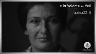 """Bon Entendeur : """"la Volonté"""", Veil, Spring 2018"""