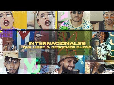 Смотреть клип Qva Libre & Descemer Bueno - Internacionales
