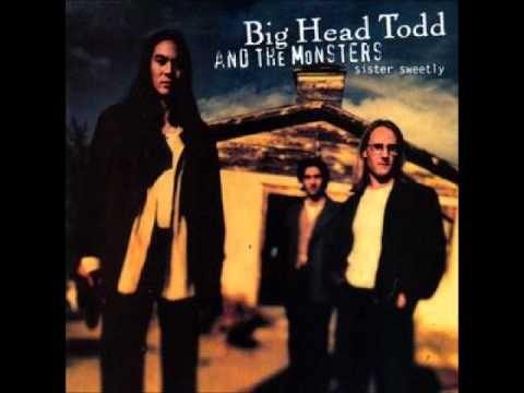 Big Head Todd and The Monsters - It's Alright
