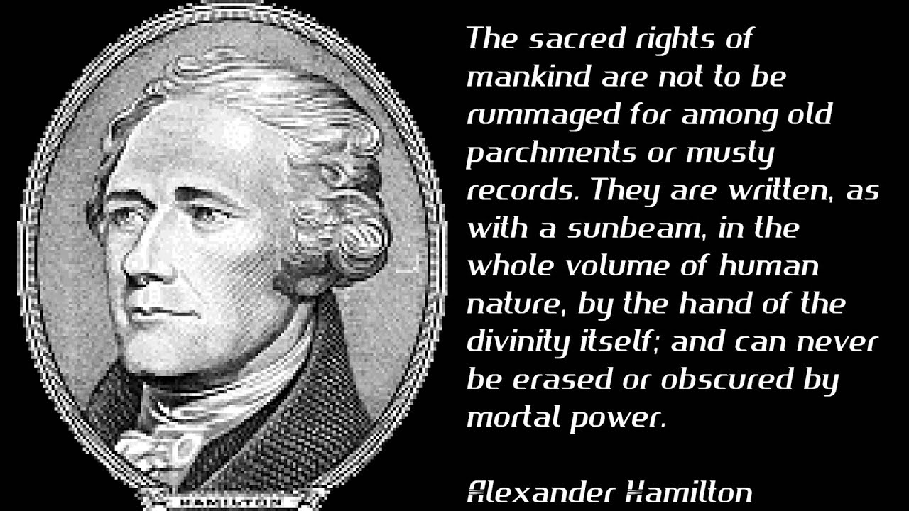 Alexander Hamilton Best Quotes  YouTube