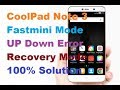 COOLPAD 8298-l00 AFTER FLASH ONLY SHOW FASTBOOT MODE SOLUTION