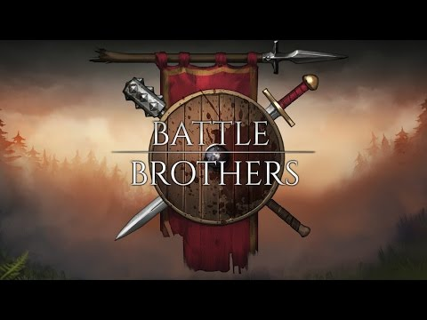 BATTLE BROTHERS НОВАЯ ПОШАГОВАЯ СТРАТЕГИЯ RPG [Взгляд изнутри]
