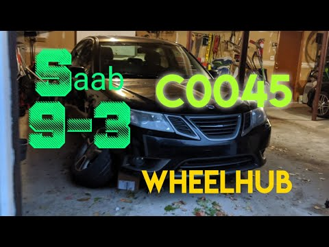 How to replace Rear Wheel Hub 2003-2011 Saab 9-3 (XWD) Code C0045 Diagnosis