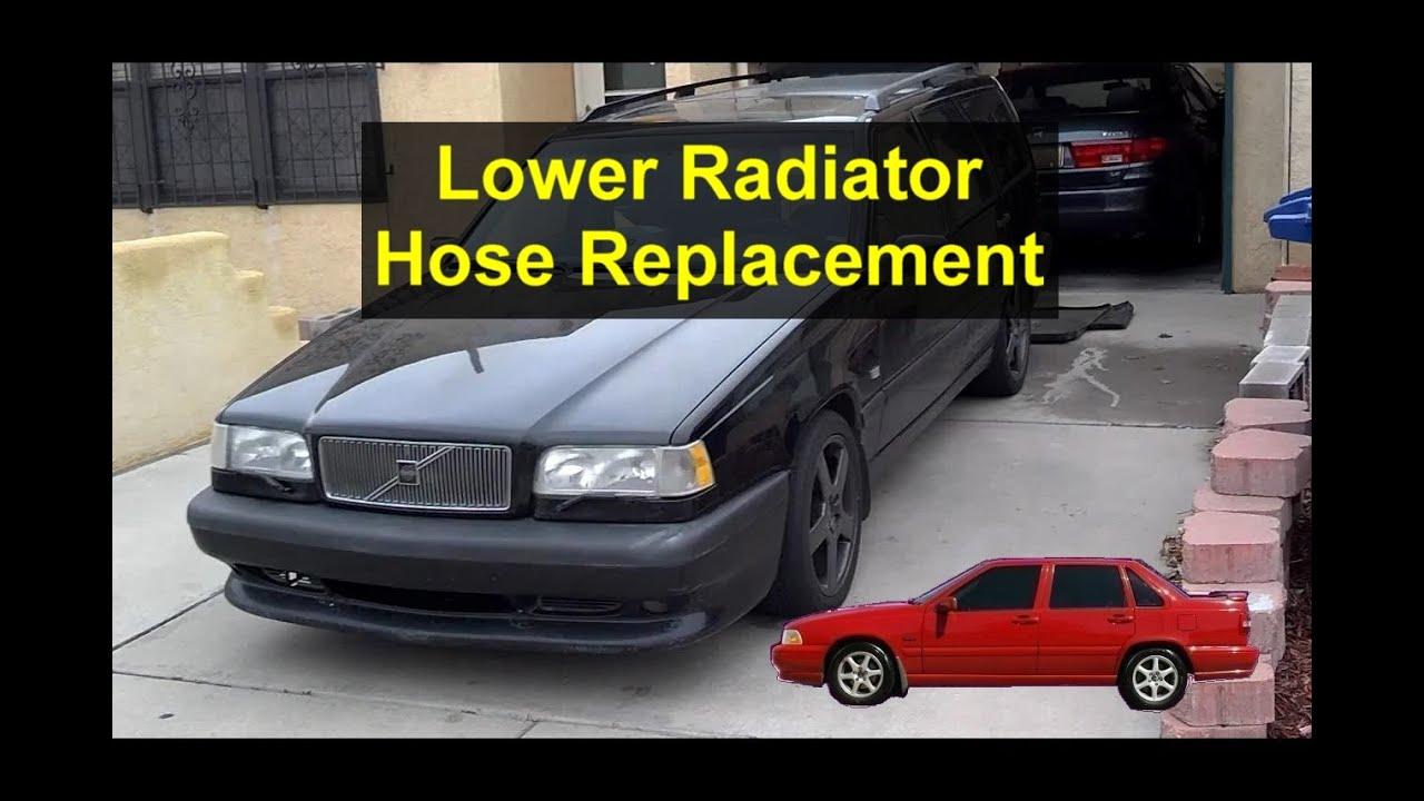 Lower radiator hose replacement, Volvo 850, S70, V70, etc ...
