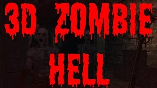 3D Zombie Hell gameplay walkthrough