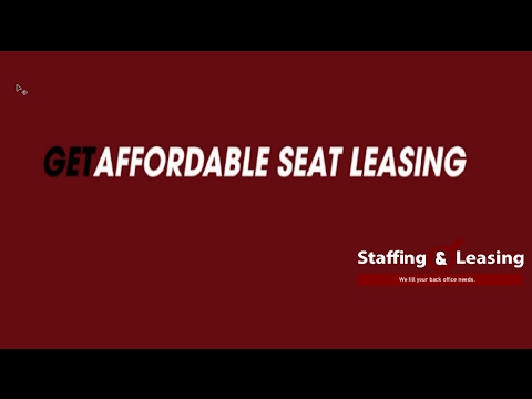Staffing and Leasing (S&L) Seat Leasing Advantages