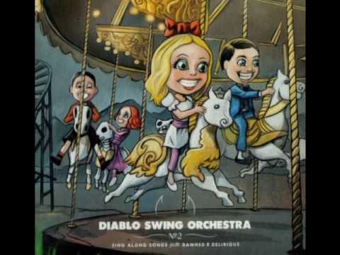 Diablo Swing Orchestra 04- Bedlam Sticks