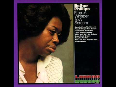 Esther Phillips   Home Is Where the Hatred Is