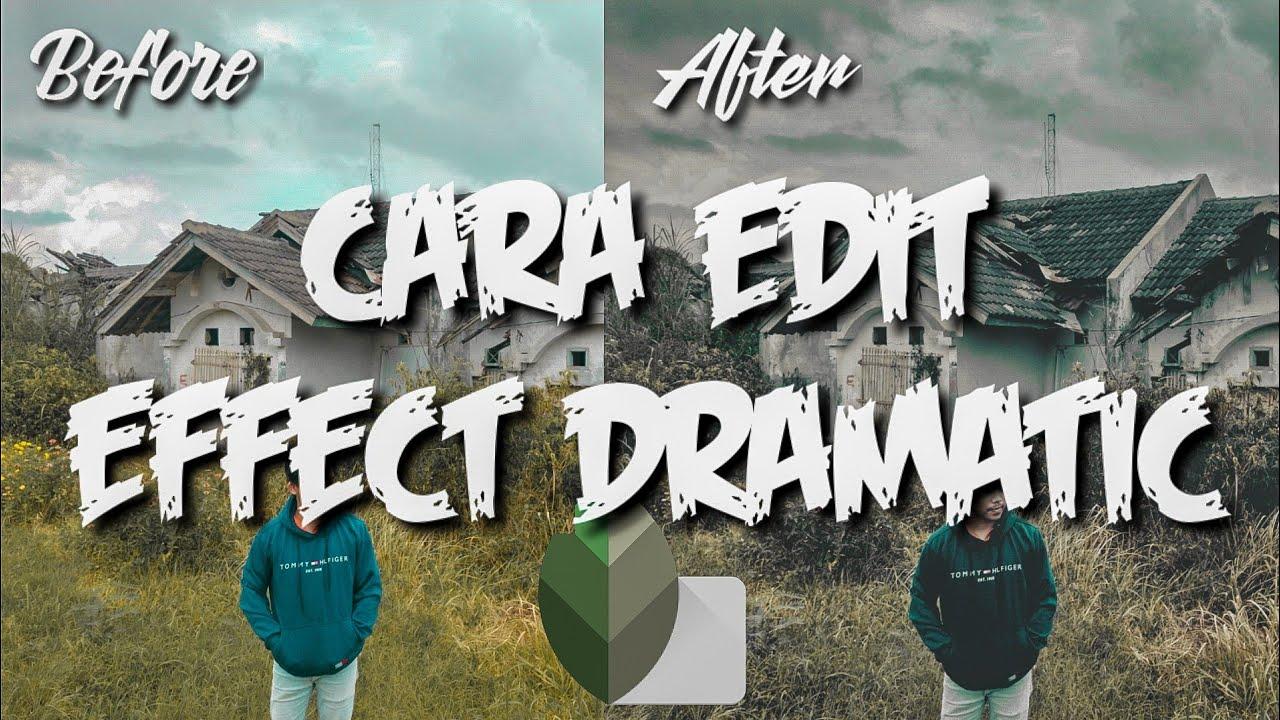Cara edit foto efek dramatis di Snapseed - YouTube