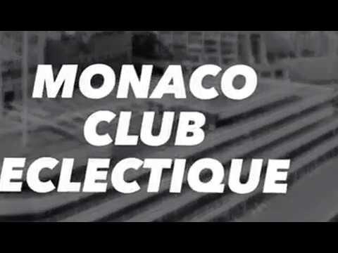 Club Eclectique: Yacht Club de Monaco