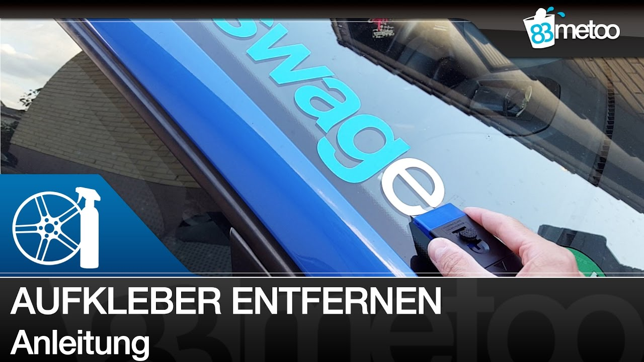 Aufkleber Vom Auto Entfernen Aufkleber Auto Entfernen Scheibe Auto Sticker Entfernen Sticker Remover