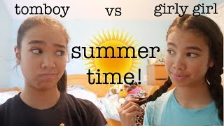 TOMBOY vs GIRLY GIRL: SUMMERTIME | just tomboy things