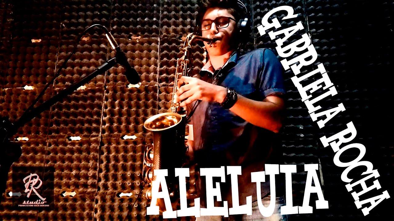 ALELUIA/GABRIELA ROCHA - SAX THYAGO VASCONCELOS