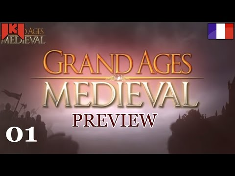 Grand Ages Medieval Gameplay FR 01  Let's play dcouverte