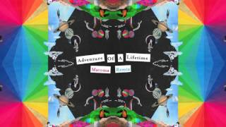 Coldplay - Adventure Of A Lifetime [Matoma Remix] (Official Audio)