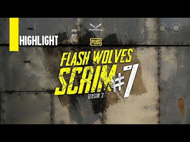 HIGHLIGHT FLASH WOLVES SCRIM #7