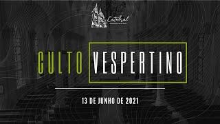 Culto Vespertino | Igreja Presbiteriana do Rio | 13.06.2021