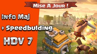 Mise A Jour + Speedbulding HDV7 / CLASH OF CLANS
