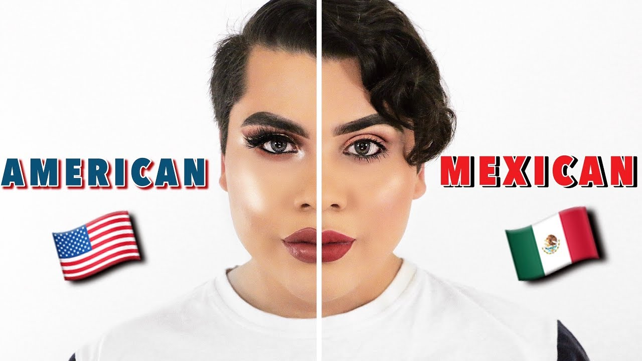 american vs mexican makeup tutorial youtube