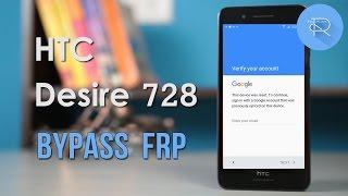 Tool Bypass FRP google account HTC Desire D728 (D728x, D728G,etc)