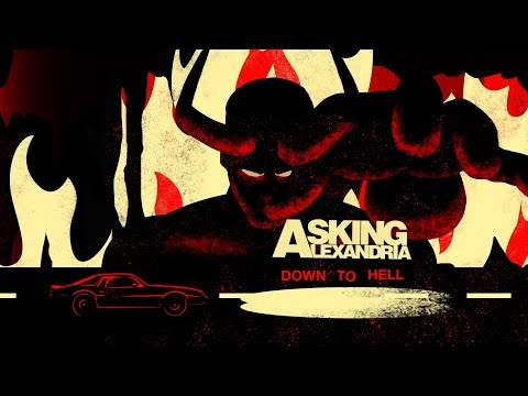 "Asking Alexandria - New Song ""Down To Hell"""